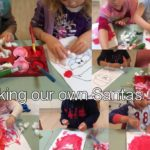 This week children made their own Santa. Using various materials such as, red paint and cotton wool for Santa's fluffy white beard and red hat! The focus of this activity was to celebrate the beginning of the Christmas season and for the children to develop their imaginative and creative thinking and further their fine motor skills.